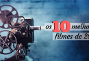 Lista | Os 10 melhores filmes de 2017