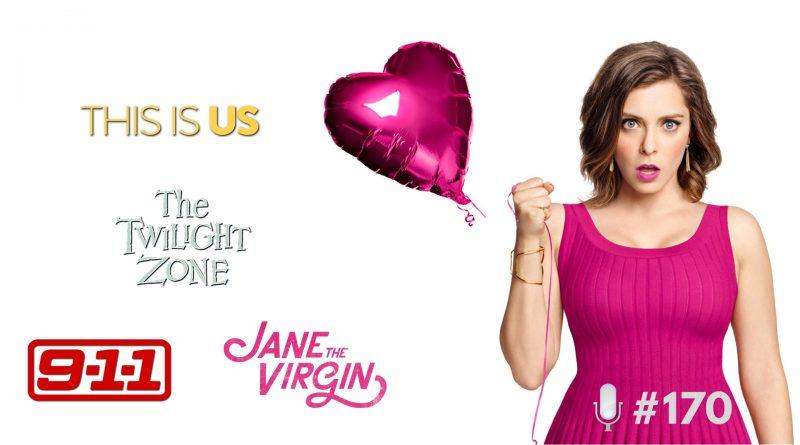 LoGGadoCast | #170 – This is Us, Jane The Virgin, Crazy Ex-Girlfriend, 911 e Muito Mais